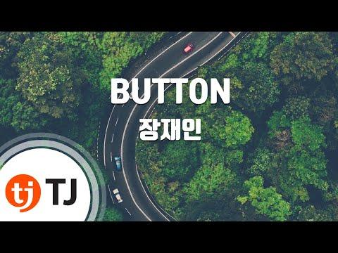 [TJ노래방] BUTTON - 장재인 / TJ Karaoke
