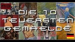 Die 10 am teuersten verkauften Gemälde der Welt (Deutsch/German)