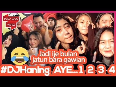 Rame Rame Joget Tik Tok Lucu AYE...! 1 2 3 DJ Haning