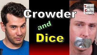 Truthification Chronicles - Crowder and Dice