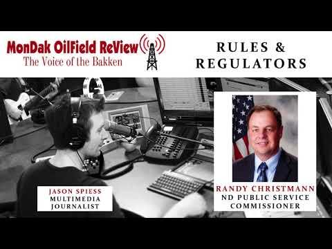 MonDak OilField Review Feb 19, 2018: Randy Christmann, North Dakota Public Service Commissioner