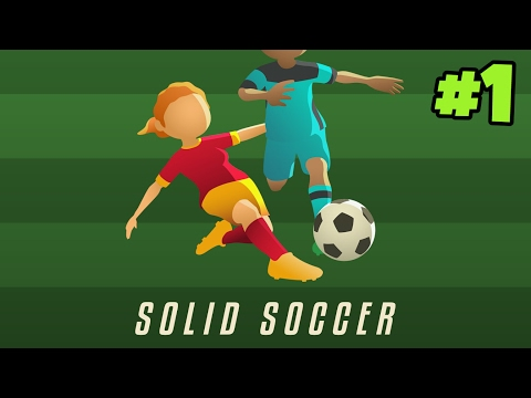 SOLID SOCCER | Gameplay #1