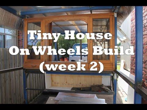 Tiny House On Wheels Build Week 2 Youtube