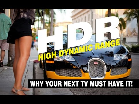 HDR EXPLAINED - Everything You Need to Know About High Dynamic Range for TV