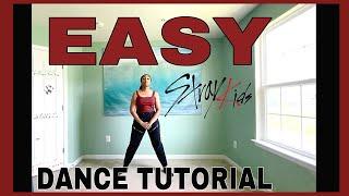 STRAY KIDS 'EASY' - DANCE TUTORIAL [MIRRORED]