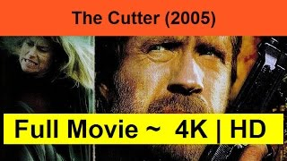 The-Cutter--2005- Full
