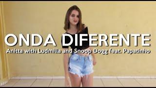 Baixar ONDA DIFERENTE - Anitta with Ludmilla and Snoop Dogg feat. Papatinho - choreography by Viviane Costa
