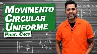 Física - Movimento Circular Uniforme