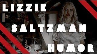 Lizzie Saltzman Humor | Confident