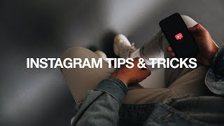Top FIVE Instagram Tips & Tricks That Work 2018