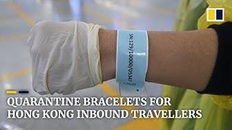 Quarantine bracelets for inbound travellers to Hong Kong