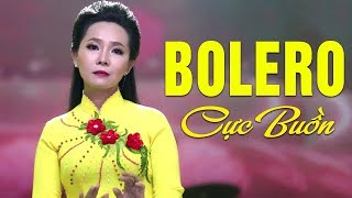 Nhạc Trữ Tình Bolero Buồn DÀNH CHO NGƯỜI THẤT TÌNH | Lk Nhạc Vàng Bolero Hay Nhất 2018