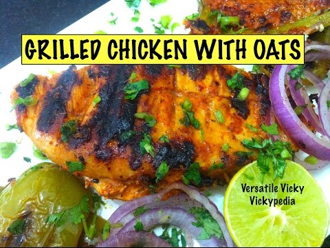 grilled-chicken-with-oats-/-easy-chicken-recipe-for-weight-loss-&-bodybuilding