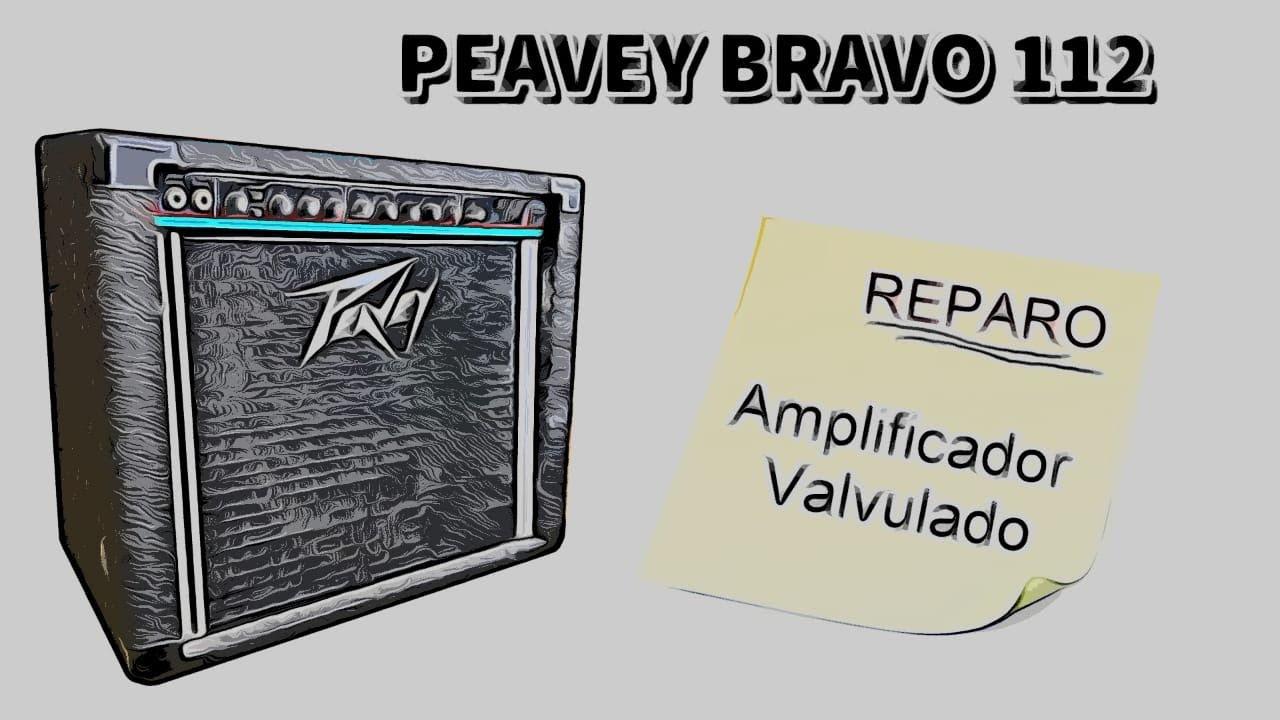 Download Reparo Peavey Bravo - Manutenção em Amplificador Valvulado