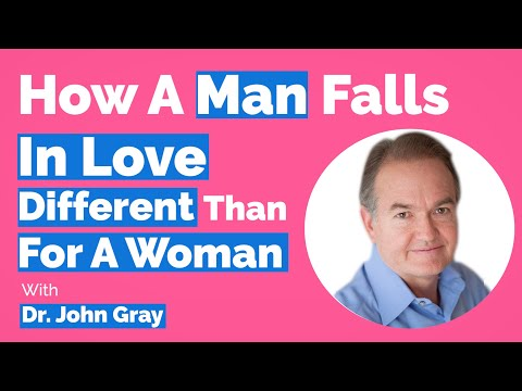 John Gray-How A Man Falls In Love (Different Than For A Woman)