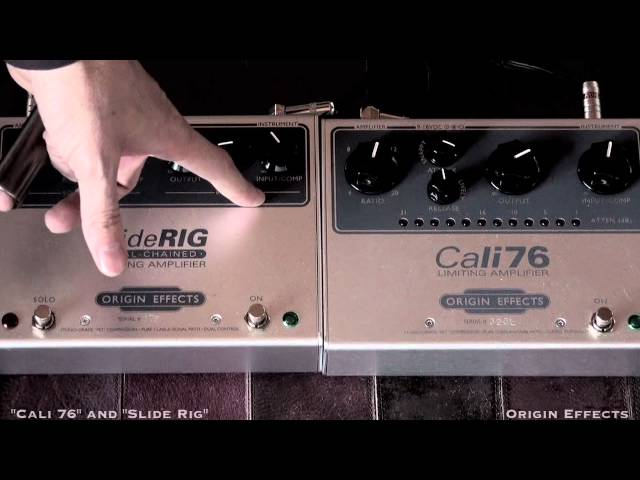 ORIGIN EFFECTS Cali76 and Slide Rig