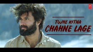 Tujhe Kitna Chahne Lage | Vijay Deverakonda | Rashmika | Dear Comrade | Arijit Singh | Hindi Song