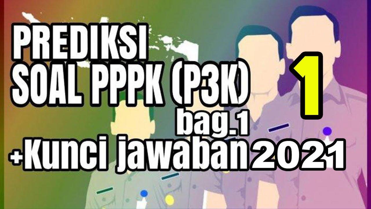 Contoh Soal P3k 2021 Pppk Kisi Kisi Soal Pppk Guru Honorer Youtube