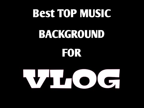 top-10-best-music-background-for-vlog-no-copyright