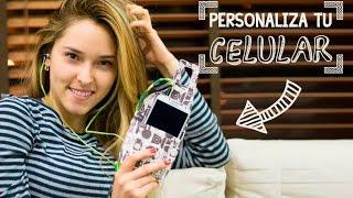 Personaliza tu celular y sus accesorios ♥   Kika Nieto thumbnail