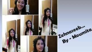 Zehnaseeb | Female | Hasi Toh Phasee | By Moumita Majumder
