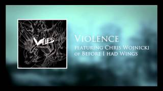 Values - Violence feat.  Chris Wojnicki of Before I Had Wings