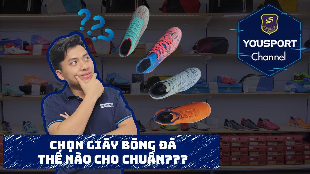 Chọn giày đá bóng như thế nào cho chuẩn?