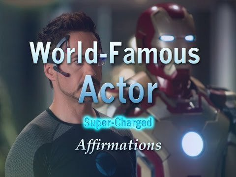 World Famous Actor - Powerful Affirmations to help you become a Massively Successful Actor