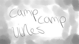 camp camp vines