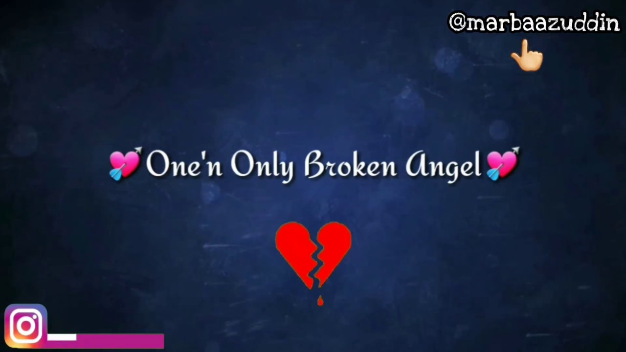 Broken Angel Whatsapp Status Song With Lyrics Sad Status In