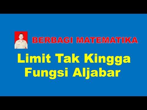 limit-tak-hingga-fungsi-aljabar-bentuk-pecahan-dan-bentuk-akar