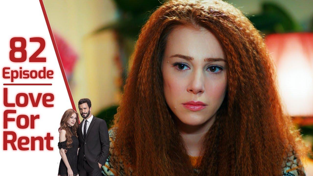 Download Love for Rent Episode 82 (English Subtitle)   Kiralık Aşk