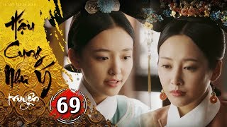 Hậu Cung Như Ý Truyện - Tập 69 [FULL HD] | Phim Cổ Trang Trung Quốc Hay Nhất 2018