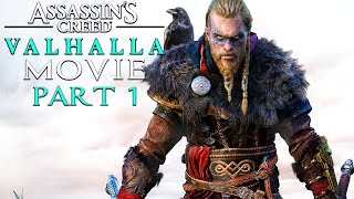 ASSASSIN'S CREED VALHALLA All Cutscenes (PART 1) Game Movie 1080p HD