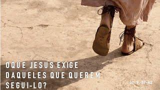 O que Jesus exige daqueles que querem segui-lo? - Rev. Márcio Oliveira
