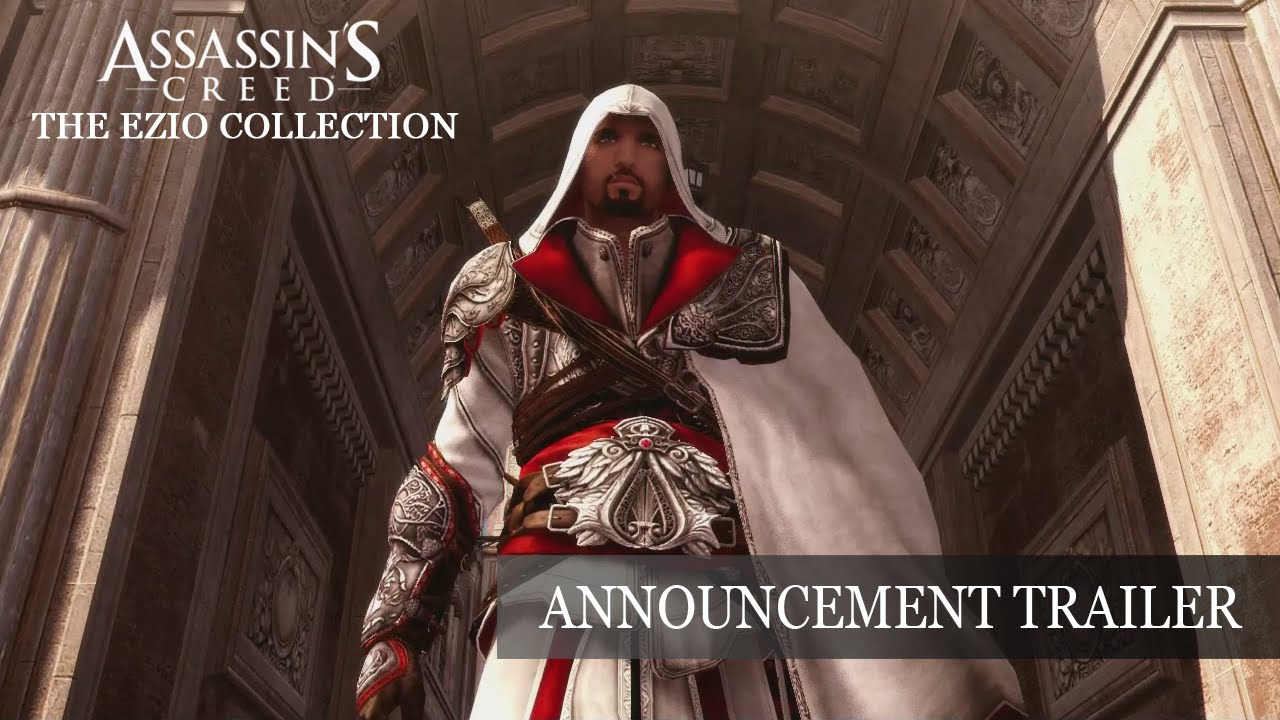 Assassin S Creed The Ezio Collection Announcement Trailer Youtube