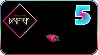 Hyper Light Drifter (PART 5) - Rhodey Sucks