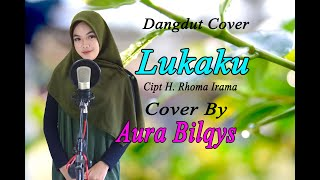 Download Lagu LUKAKU (Rita Sugiarto) - Aura Bilqys (Dangdut Cover) mp3