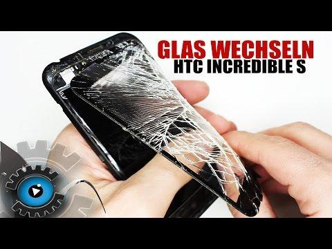 HTC Incredible S Glas Digitizer Wechseln Tauschen unter 20€ Reparieren [Deutsch/German]