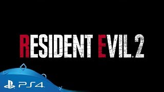 Resident Evil 2 | E3 2018 Announcement Trailer | PS4