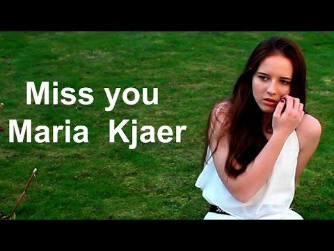 Maria Kjaer - Miss You