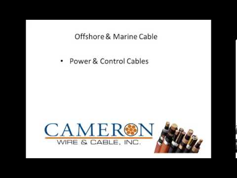Cameron Wire and Cable: Marine Cable