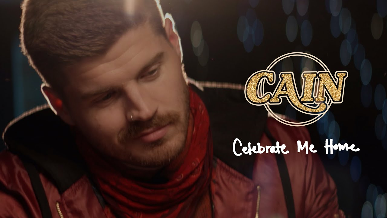 CAIN - Celebrate Me Home (Official Music Video)