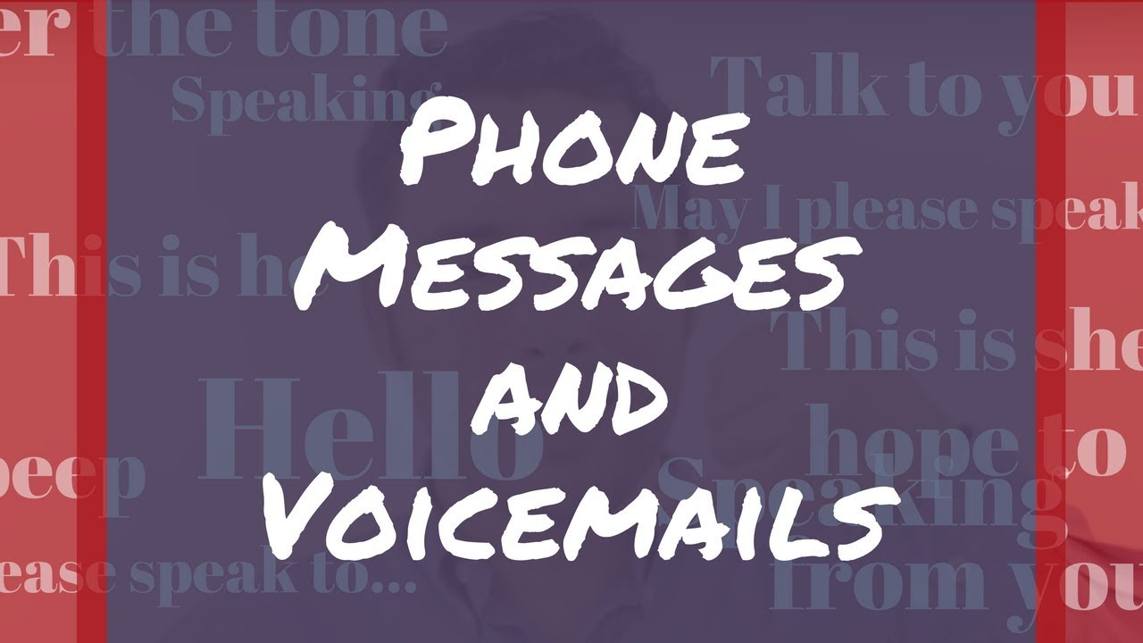 How To Leave A Voicemail Message English Telephone Skills Youtube
