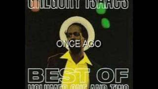 ONCE AGO GREGORY ISAACS