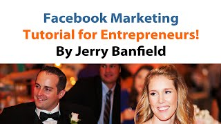 Facebook Marketing For Entrepreneurs 2014: How To Build Trust + Use Pages, Messages, And Ads