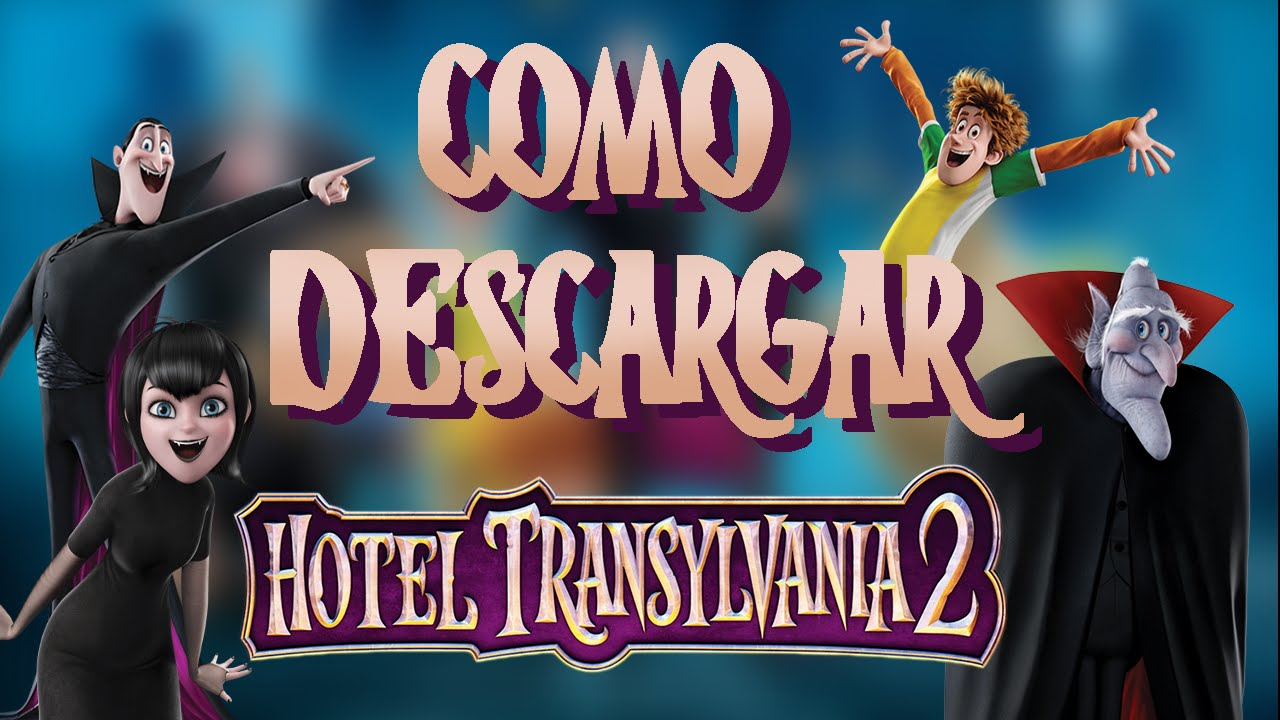 Ver Hotel Transylvania 3 Castellano - HankLee
