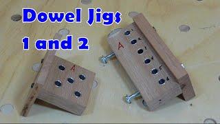Dowel Jigs 1 and 2