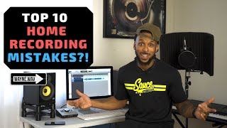 Top 10 Home Studio Recording Mistakes