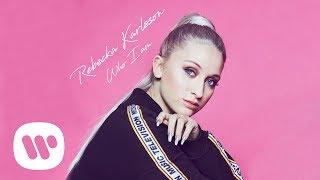 Rebecka Karlsson - Who I Am (Official Audio)